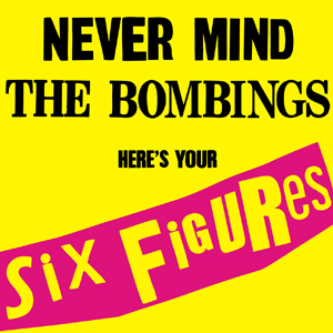Never-Mind-The-Bombs-Heres-Your-Six-Figures
